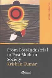 From Post-Industrial to Post-Modern Society