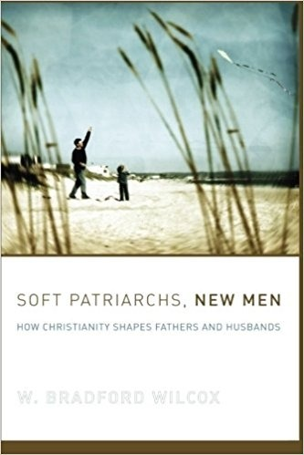 Soft Patriarchs and New Men
