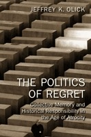 The Politics of Regret