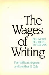 The Wages of Writing