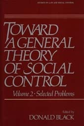 Toward A General Theory of Social Control
